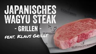 Japanisches Wagyu Steak von Gourmetfleisch.de grillen feat. Klaus grillt