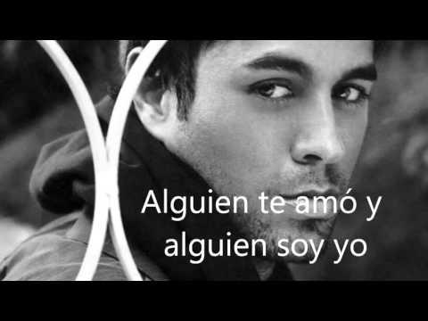 Enrique Iglesias   Alguien Soy Yo (LyricsLetra)