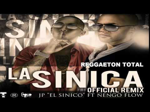 La Sinica (Remix) - JP El Sinico Ft. Ñengo Flow (Original) (Con Letra) REGGAETON 2012