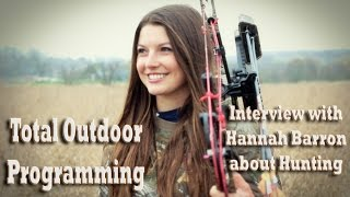 """Why I Hunt"" Interview with Hannah Barron about girls/women hunting"