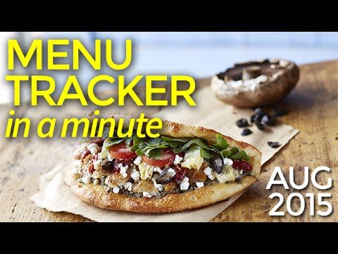 Menu Tracker in a Minute | August 2015 | Nation's Restaurant News