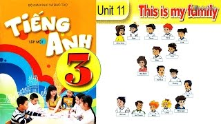 Tiếng Anh Lớp 3: UNIT 11 THIS IS MY FAMILY - FullHD 1080P