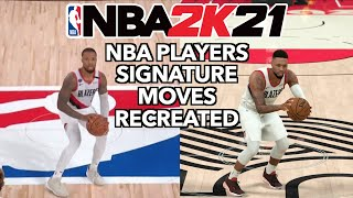 NBA Players SIGNATURE MOVES Recreated In NBA 2K21