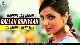 Gallan Goriyaan Remix – Harbhajan Maan