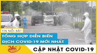 Tin tức Covid-19 nóng nhất hôm nay Chiều 11/5 | Dich Virus Corona Việt Nam hôm nay | TIN TỨC TV24H