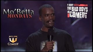 """""""Cheaper To Keep Her"""" P #Diddy """"Bad Boys of Comedy"""" Downtown Tony Brown"""