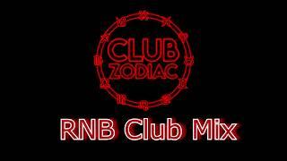 Rnb Club Zodiac Mix