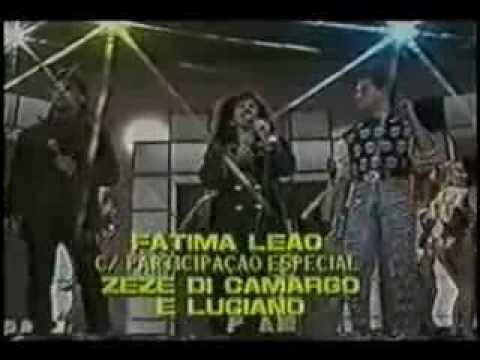 Baixar Fátima Leão / Zeze di Camargo & Luciano- Me Engana Que Eu Gosto ( Anos 90 )