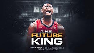"""Zion Williamson - """"The Future King"""" (Mini Movie)"""