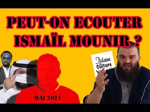PEUT-ON ECOUTER ISMAÏL MOUNIR ?