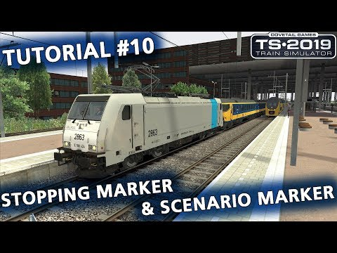 Tutorial #10: Stopping marker & Scenario marker in Train Simulator 20xx