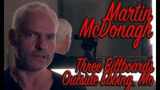 DP/30: 3 Billboards Outside Ebbing Mo, Martin McDonagh
