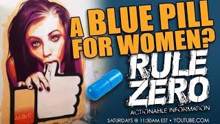 Rule zero! Blue pills for women