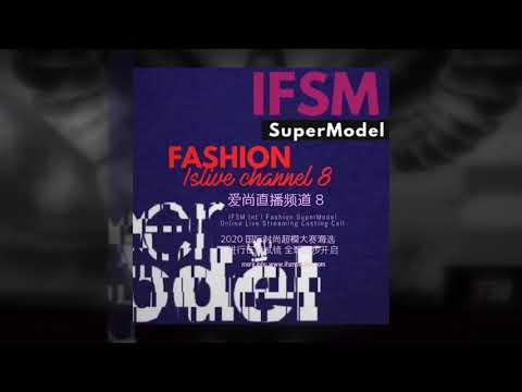 2020 Int'l Fashion SuperModel (IFSM) Global Search