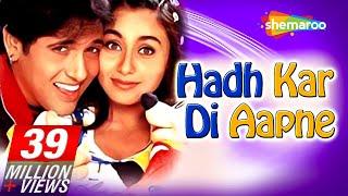 Hadh Kardi Aapne {HD} - Govinda - Rani Mukerji - Johnny Lever - Hindi Full Comedy Movie