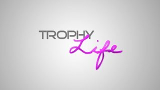 Trophy Life 15 Minute Special