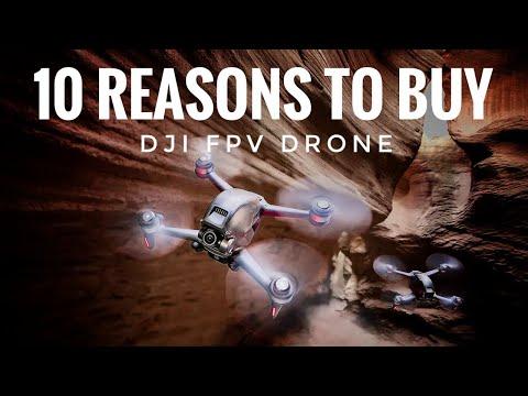 DJI FPV Drone 10 Reasons Why I Want One