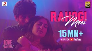 Rahogi Meri – Arijit Singh – Love Aaj Kal