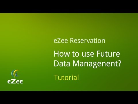 How to use Future Data Management in eZee Reservation, Online Hotel Booking Engine