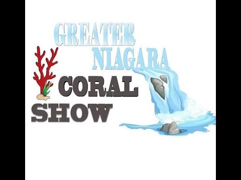 1St Annual greater Niagara coral show March 25th