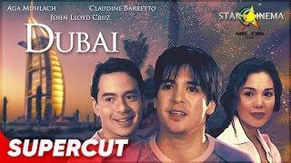 Dubai | Aga Muhlach, Claudine Barretto, John Lloyd Cruz | Supercut