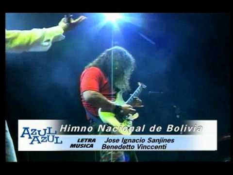 Azul Azul - Himno Boliviano