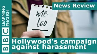 Time's up: Hollywood's campaign against sexual harassment