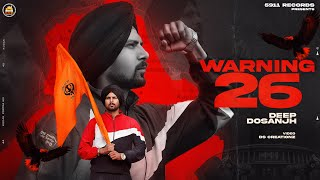 WARNING 26 – Deep Dosanjh