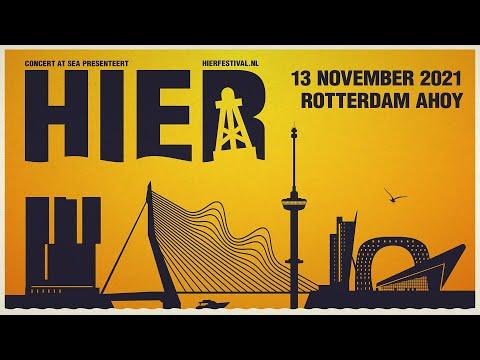 Concert at SEA organiseert met HIER een nieuw festival in Rotterdam. De eerste editie wordt gehouden op zaterdag 13 november 2021. Dan spelen van 's middags tot middernacht BLØF, Racoon, Suzan & Freek, Ronnie Flex & The Fam, Maan, Froukje, Son Mieux, The Dirty Daddies en Wipneus & Pim in de Ahoy Arena en de nieuwe RTM Stage.  Naast optredens is er een uitgebreid culinair dorp met foodtrucks, bijzondere wijnen en bieren op gezellige terrassen. Het is een kwestie van vooraf de juiste planning maken om zoveel mogelijk te zien. Of laat je zonder plan verrassen door wie en wat je tegenkomt. Het kan allemaal!  Kijk voor meer informatie op https://www.hierfestival.nl  Facebook: https://www.facebook.com/hierfestival Instagram: https://www.instagram.com/hierfestival Twitter: https://www.twitter.com/hierfestival  #HIER #Festival #HierFestival