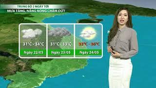 VTC14 | Thời tiết 6h 21/05/2018 | Nắng nóng tiếp diễn ở Trung Bộ, suy giảm ở Bắc Bộ