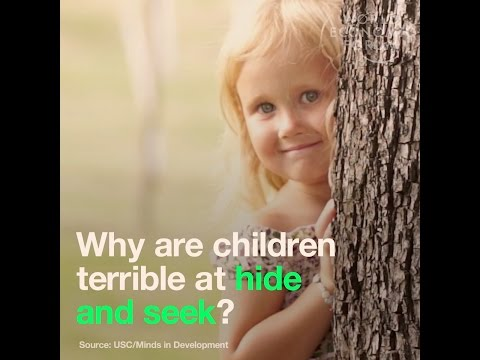 Why are children terrible at hide and seek?