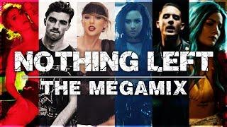 NOTHING LEFT   The Megamix ft. Imagine Dragons, Little Mix, Ariana Grande, Melanie Martinez