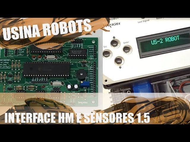 INTERFACE HM E TESTE DE SENSORES | Usina Robots US-2 #119