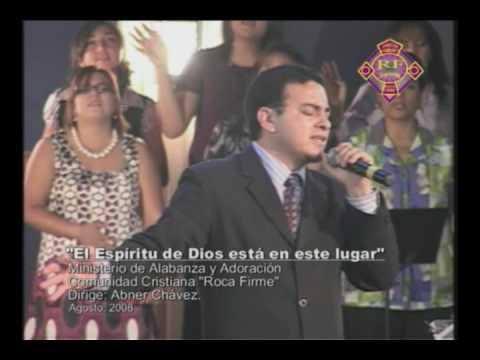 El Espiritu de Dios esta en este lugar cantado por el grupo de alabanza de C. C. Roca Firme