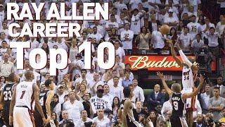 Ray Allen Top 10 Plays of Career