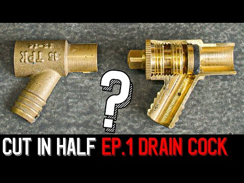 HOW A DRAIN VALVE WORKS - CUT IN HALF Pt.1