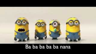 Banana Song [with lyrics] [HD]  | Minions | Despicable Me 2