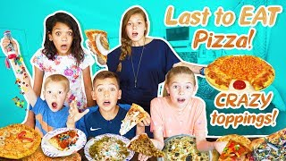 Last to Eat PIZZA WINS with CRAZY Toppings!