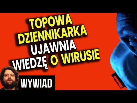 Topowa Dziennikarka Ujawnia Co Wirusolodzy Mówią o Walce z Zarazą - Wywiad Analiza Komentator Bank