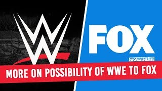 More On The Possibility Of WWE Moving To FOX