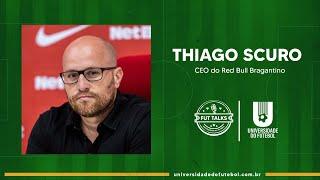 Thiago Scuro - A gestão profissional no futebol