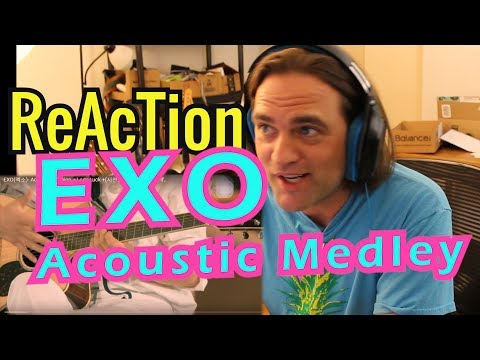 Reaction EXO(엑소)- Acoustic Session // Review for Acoustic Medley