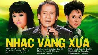 Tuấn Vũ, Giao Linh, Hương Lan - TAM CA NỔI NHƯ CỒN CỦA DÒNG NHẠC VÀNG - Nhạc Vàng Xưa Hay Nhất 2019