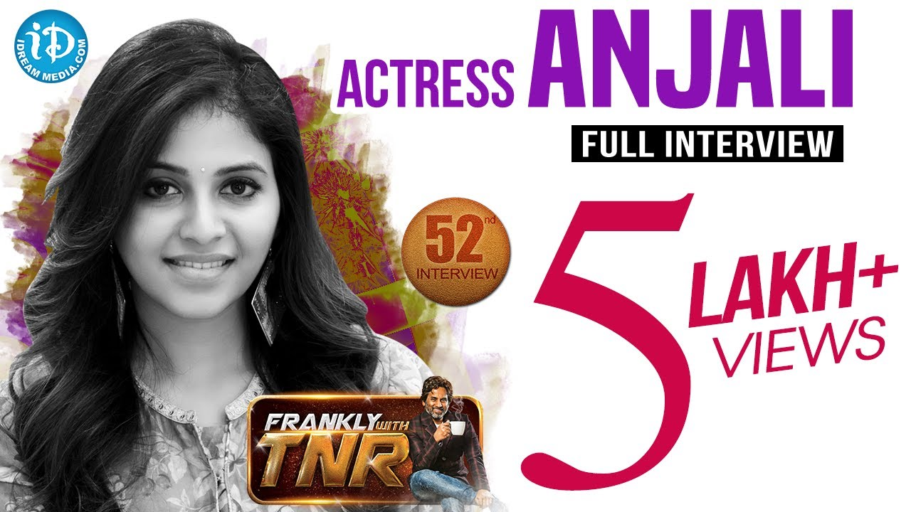 Actress Anjali Exclusive Interview