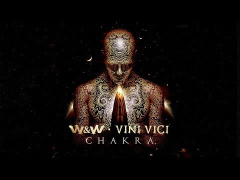 W&W x Vini Vici - Chakra (Official Video)