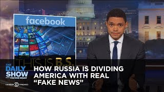 "How Russia Is Dividing America with Real ""Fake News"": The Daily Show"
