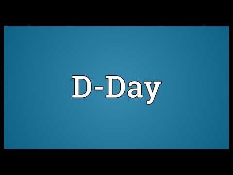 D-Day Meaning