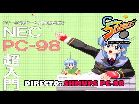 DIRECTO: SELECCION DE SHMUPS PC-98