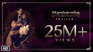 Manikarnika - The Queen Of Jhansi- Official Trailer- Kanga..