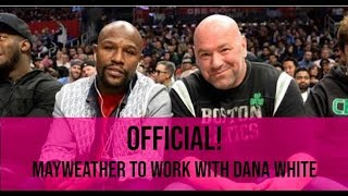 FLOYD MAYWEATHER ANNOUNCES he is coming OUT OF RETIREMENT to WORK WITH DANA WHITE (ZUFFA BOXING?)